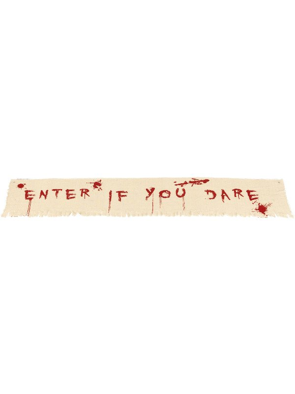 Bloody Banner Decoration Enter If You Dare